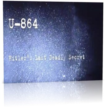 U-864: Hitler's Last Deadly Secret