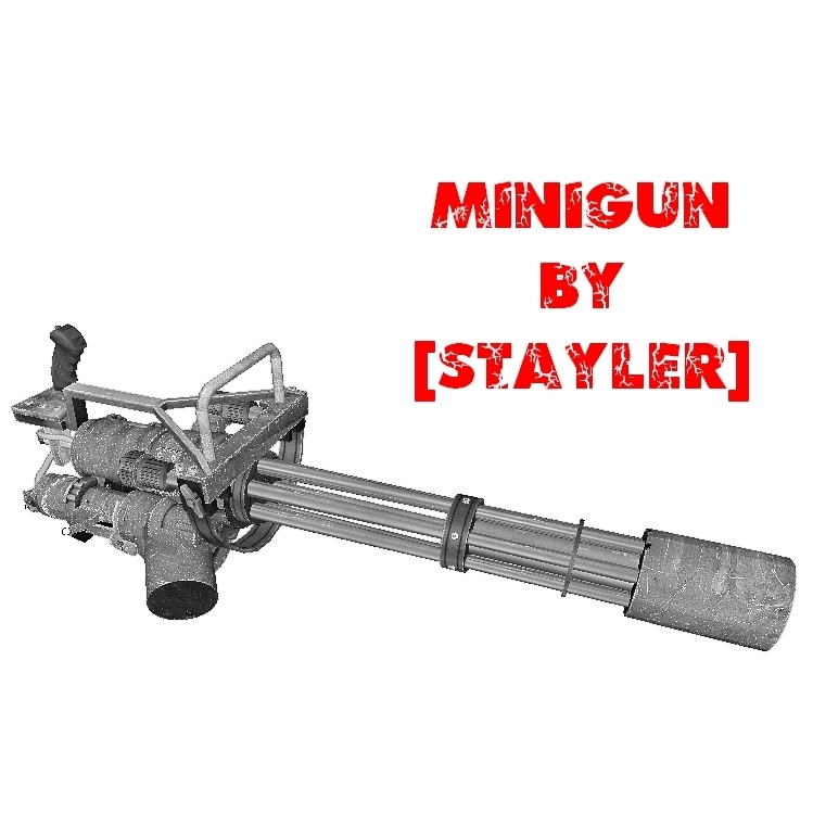 Minigun by [STAYLER]